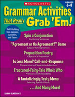 Grammar Activities That Really Grab 'Em!: Grades 6-8 (Enhanced eBook)