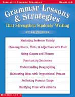 Grammar Lessons and Strategies That Strengthen Students Wr