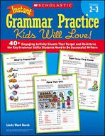 Instant Grammar Practice Kids Will Love: Grades 2-3