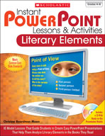 Instant PowerPoint Lessons and Activities: Literary Elements (Enhanced eBook)