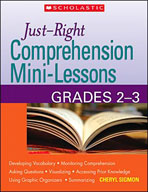 Just-Right Comprehension Mini-Lessons (Grades 2-3)