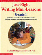 Just-Right Writing Mini-Lessons: Grade 1 (Enhanced eBook)
