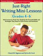Just-Right Writing Mini-Lessons: Grades 4-6