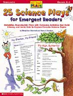 Just-right Plays: 25 Science Plays for Emergent Readers (E