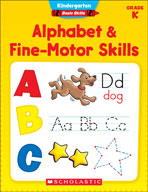 Kindergarten Basic Skills: Alphabet and Fine-Motor Skills
