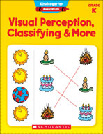 Kindergarten Basic Skills: Visual Perception, Classifying and More