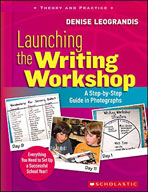 Launching the Writing Workshop: A Step-by-Step Guide in Photographs (Enhanced eBook)