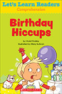 Let's Learn Readers™ Comprehension: Birthday Hiccups (Enhanced Ebook)