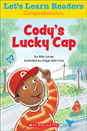 Let's Learn Readers™ Comprehension: Cody's Lucky Cap (eBook)