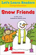Let's Learn Readers™ Comprehension: Snow Friends (Enhanced Ebook)