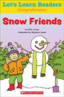 Let's Learn Readers™ Comprehension: Snow Friends (eBook)