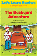 Let's Learn Readers™ Comprehension: The Backyard Adventure