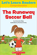 Let's Learn Readers™ Comprehension: The Runaway Soccer Ball (eBook)