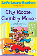 Let's Learn Readers™ Fairy Tales: City Moose, Country Moose (Enhanced Ebook)