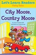 Let's Learn Readers™ Fairy Tales: City Moose, Country Moose (Enhanced Ebook)