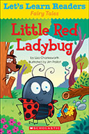 Let's Learn Readers™ Fairy Tales: Little Red Ladybug (Enhanced Ebook)