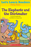 Let's Learn Readers™ Fairy Tales: The Elephants and the Shirtmaker (eBook)
