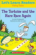 Let's Learn Readers™ Fairy Tales: The Tortoise and the Hare Race Again (eBook)