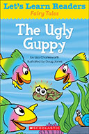 Let's Learn Readers™ Fairy Tales: The Ugly Guppy (Enhanced Ebook)