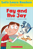 Let's Learn Readers™ Word Families: Fay and the Jay (eBook)