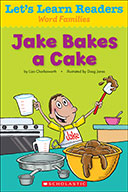 Let's Learn Readers™ Word Families: Jake Bakes a Cake (Enhanced Ebook)