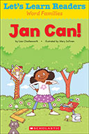 Let's Learn Readers™ Word Families: Jan Can! (Enhanced Ebook)