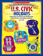 Leveled Read-Aloud Plays: U.S. Civic Holidays