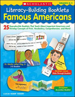 Literacy-Building Booklets: Famous Americans (Enhanced eBook)