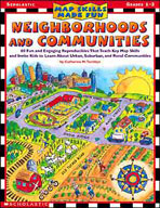 Map Skills Made Fun: Neighborhoods and Communities