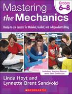 Mastering the Mechanics: Grades 6-8 (Enhanced eBook)