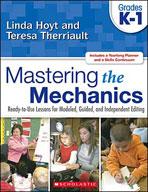 Mastering the Mechanics: Grades K-1