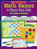 Math Games to Master Basic Skills: Fractions & Decimals
