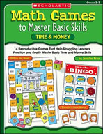 Math Games to Master Basic Skills: Time and Money (Enhanced eBook)