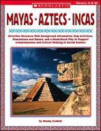 Mayas, Aztecs and Incas