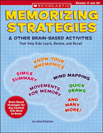 Memorizing Strategies and Other Brain-Based Activities That Help Kids Learn, Review, and Recall (Enhanced eBook)