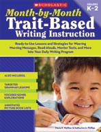 Month-by-Month Trait-Based Writing Instruction (Enhanced eBook)