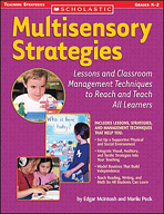 Multisensory Strategies: Lessons and Classroom Management Techniques to Reach and Teach All Learners (Enhanced eBook)