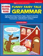 No Boring Practice, Please! Funny Fairy Tale Grammar