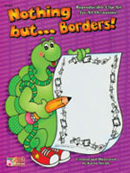 Nothing But . . .  Borders!