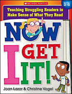 Now I Get It! Teaching Struggling Readers to Make Sense of What They Read (Enhanced eBook)