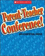 Parent-Teacher Conference: An Essential Guide