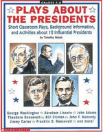 Plays About the Presidents