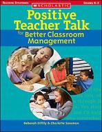 Positive Teacher Talk for Better Classroom Management