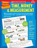 Practice, Practice, Practice! Time, Money & Measurement