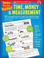 Practice, Practice, Practice! Time, Money & Measurement (Enhanced eBook)