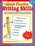 Quick Practice: Writing Skills: Grades 2-3
