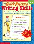 Quick Practice: Writing Skills: Grades 4-5