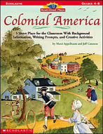 Read-Aloud Plays: Colonial America