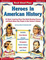 Read-Aloud Plays: Heroes in American History (Enhanced eBook)