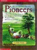 Read-Aloud Plays: Pioneers (Enhanced eBook)
